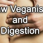 Just When My Digestion Was Feeling Great, This Raw Vegan Food Really Messed Me Up!